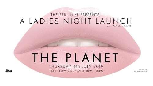 The Planet Ladies Night!