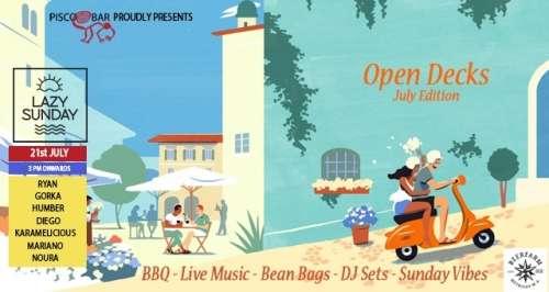 Lazy Sunday x Open Decks - July Editon