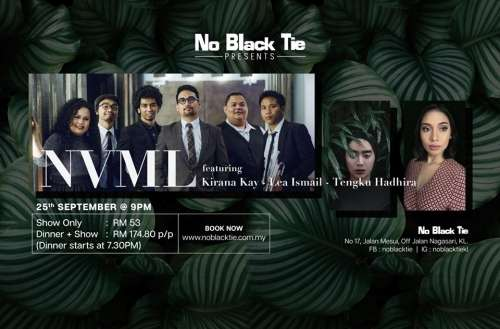 NVML ft. Kirana Kay, Lea Ismail & Tengku Hadhira