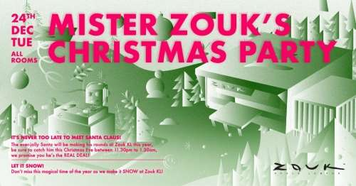 Mister Zouk's Christmas Party