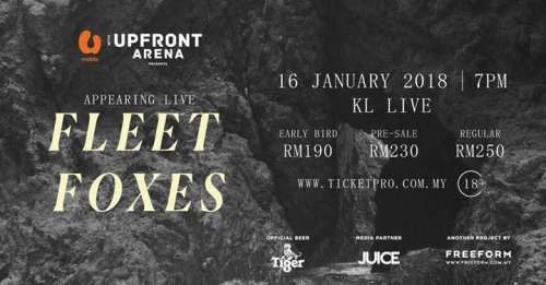 Upfront Presents: Fleet Foxes Live in Malaysia