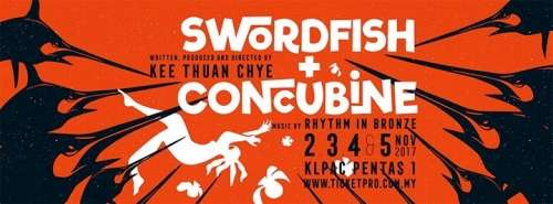 Swordfish + Concubine 2 - 5 Nov at KLPac Pentas 1