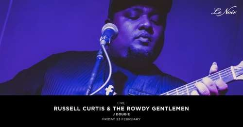 Live: Russell Curtis & The Rowdy Gentlemen