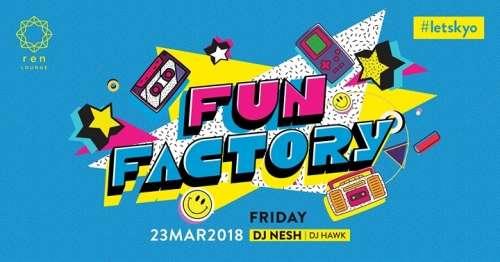 Fun Factory - DJ Nesh // DJ Hawk