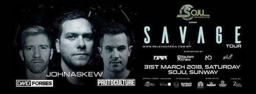 Savage tour ft John Askew , Protoculture & David Forbes