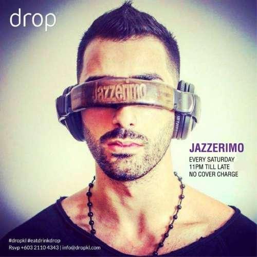 Jazzerimo - Saturdays at Drop KL