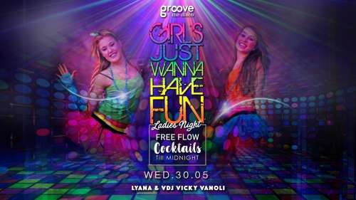 Girls Just Wanna Have Fun: Ladies Night: Lyana & Vicky Vanoli