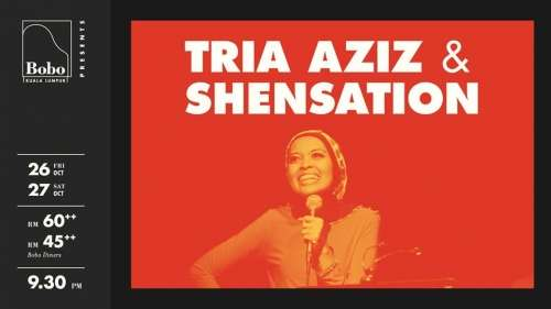 BoboKL presents: Tria Aziz & Shensation
