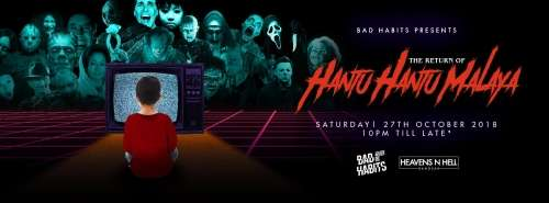 Bad Habits presents The Return of Hantu² Malaya!