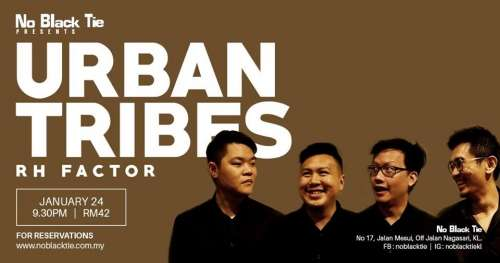 Urban Tribes : RH Factor