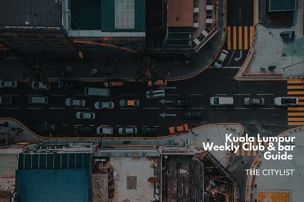 Kuala Lumpur Club & Bar Guide 22 May 2019
