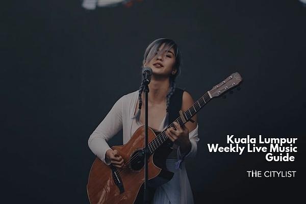 Kuala Lumpur Live Music Guide 29 May 2019