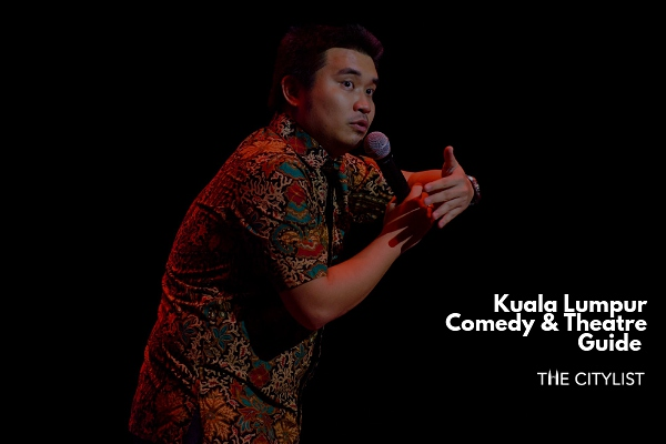 Kuala Lumpur Comedy & Theatre Guide 29 May 2019