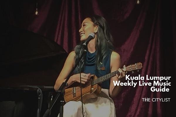 Kuala Lumpur Live Music Guide 5 June 2019