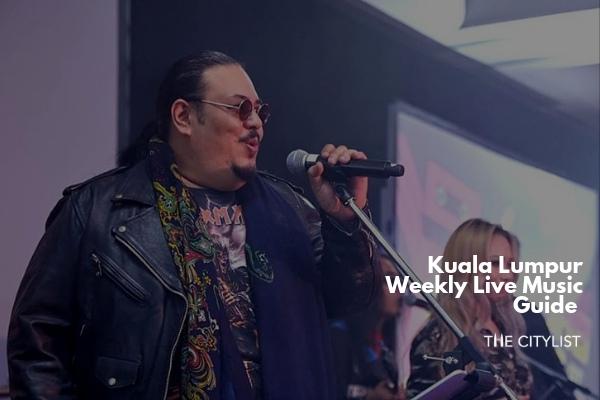 Kuala Lumpur Live Music Guide 12 June 2019