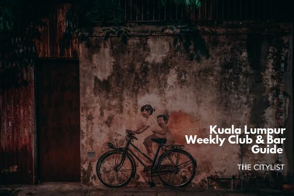 Kuala Lumpur Club & Bar Guide 19 June 2019