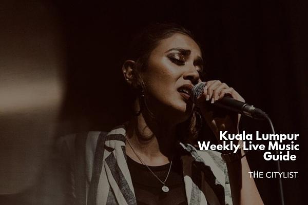 Kuala Lumpur Live Music Guide 19 June 2019