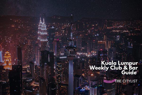 Kuala Lumpur Club & Bar Guide 26 June 2019