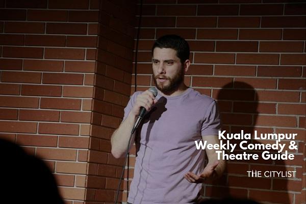 Kuala Lumpur Comedy & Theatre Guide 26 June 2019