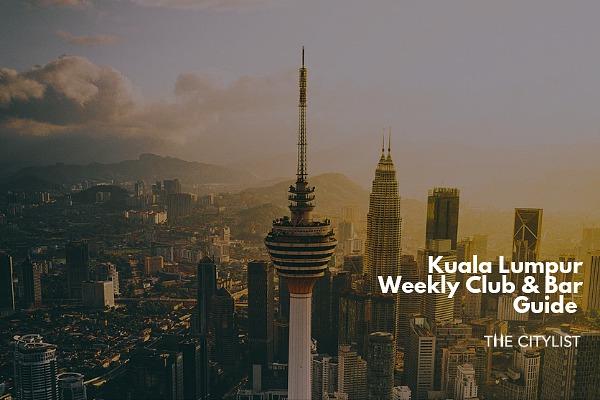 Kuala Lumpur Club & Bar Guide 3 July 2019
