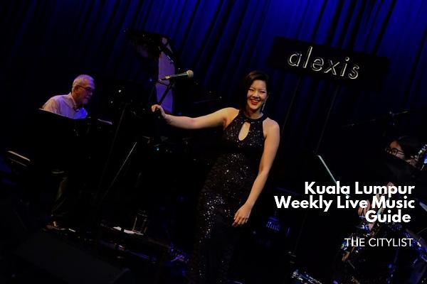 Kuala Lumpur Live Music Guide 3 July 2019