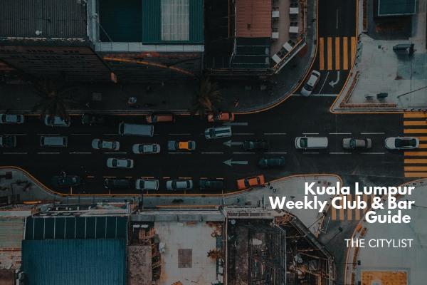 Kuala Lumpur Club & Bar Guide 10 July 2019