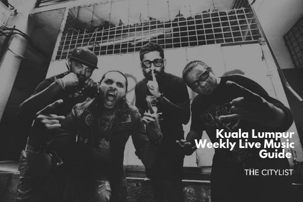 Kuala Lumpur Live Music Guide 10 July 2019
