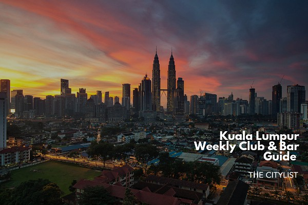 Kuala Lumpur Club & Bar Guide 17 July 2019