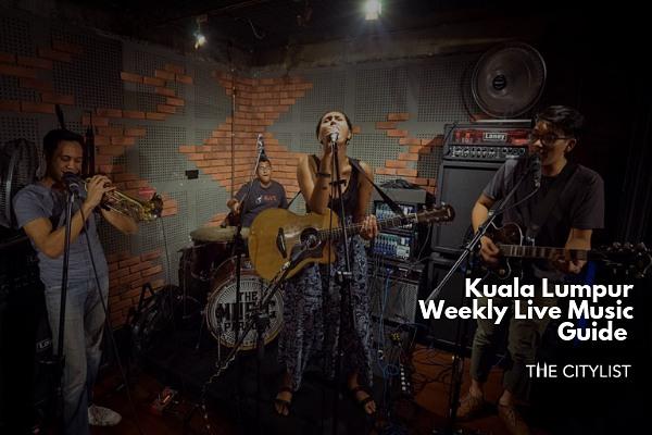 Kuala Lumpur Live Music Guide 17 July 2019