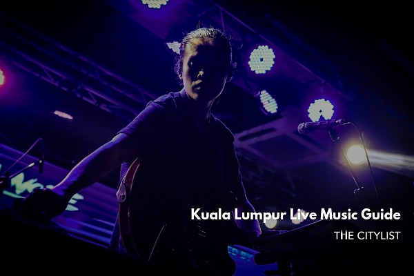 Kuala Lumpur Live Music Guide 31 July 2019