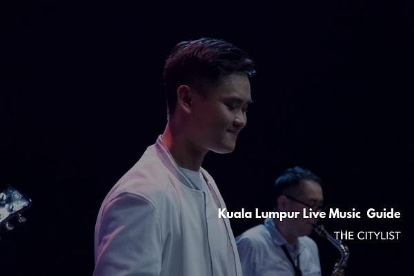 Kuala Lumpur Live Music Guide 7 August 2019