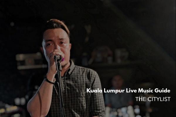 Kuala Lumpur Live Music Guide 14 August 2019