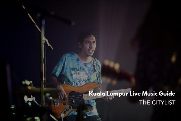 Kuala Lumpur Live Music Guide 21 August 2019
