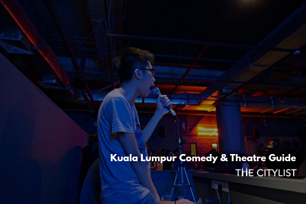 Kuala Lumpur Comedy & Theatre Guide 28 August 2019