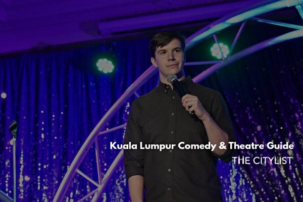 Kuala Lumpur Comedy & Theatre Guide 4 September 2019