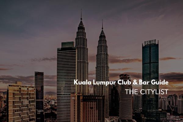Kuala Lumpur Club & Bar Guide 11 September 2019