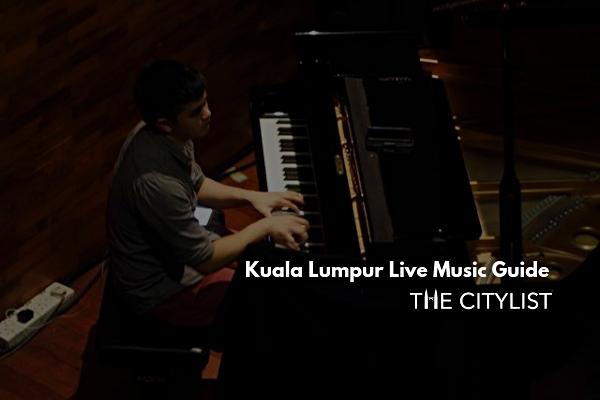 Kuala Lumpur Live Music Guide 11 September 2019