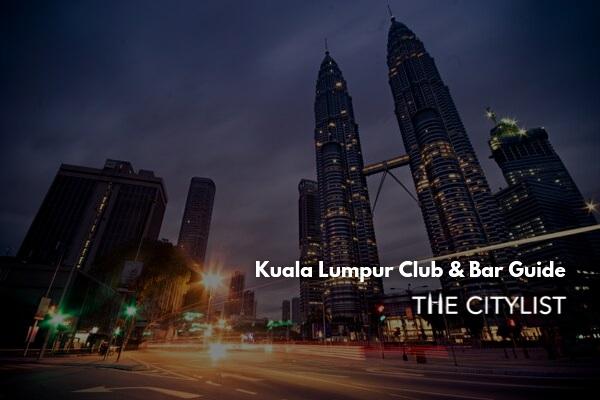 Kuala Lumpur Club & Bar Guide 25 September 2019
