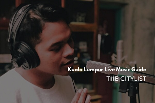 Kuala Lumpur Live Music Guide 25 September 2019