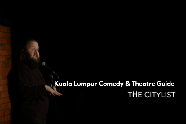 Kuala Lumpur Comedy & Theatre Guide 2 October 2019