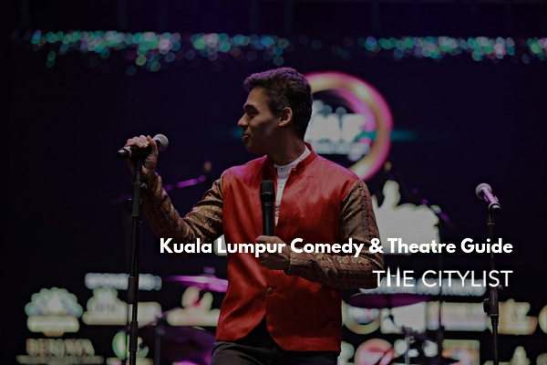 Kuala Lumpur Comedy & Theatre Guide 16 October 2019