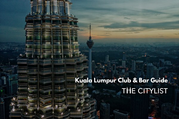 Kuala Lumpur Club & Bar Guide 13 November 2019