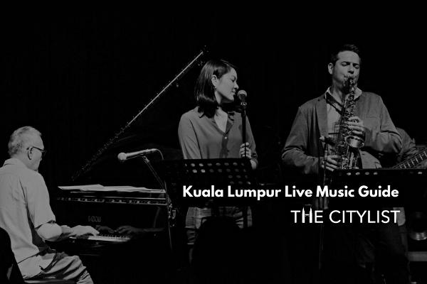 Kuala Lumpur Live Music Guide 20 November 2019