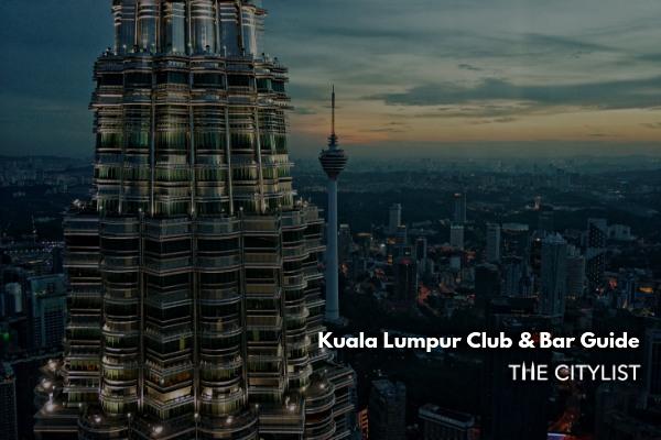 Kuala Lumpur Club & Bar Guide 4 December 2019