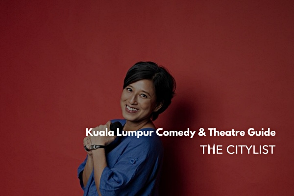 Kuala Lumpur Comedy & Theatre Guide 11 December 2019