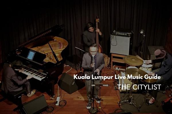 Kuala Lumpur Live Music Guide 11 December 2019