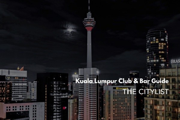 Kuala Lumpur Club & Bar Guide 11 December 2019