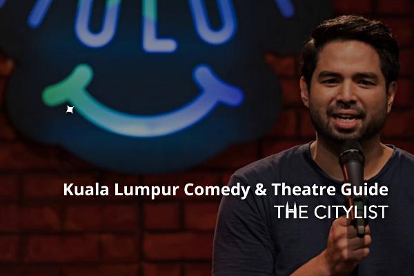 Kuala Lumpur Comedy & Theatre Guide 1 January 2020