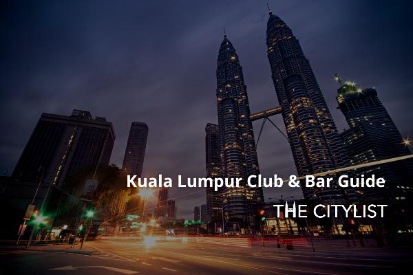 Kuala Lumpur Club & Bar Guide 8 January 2020