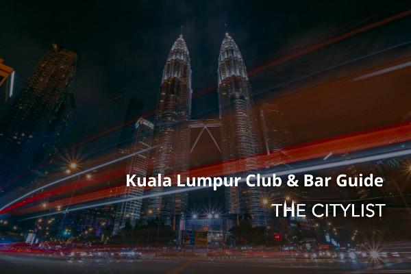 Kuala Lumpur Club & Bar Guide 15 January 2020